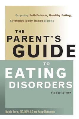 The Parent's Guide to Eating Disorders by Marcia Herrin image
