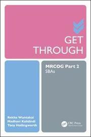 Get Through MRCOG Part 2 by Rekha Wuntakal image