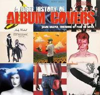 A Brief History of Album Covers (Updated) by Jason Draper