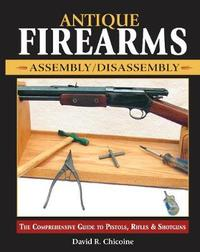 Antique Firearms Assembly/Disassembly by David Chicoine image