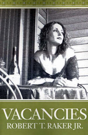 Vacancies by Robert T Raker, Jr. image