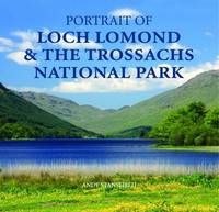 Portrait of Loch Lomond and the Trossachs National Park by Andy Stansfield