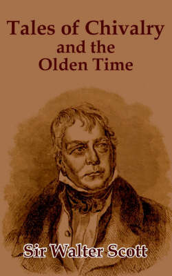 Tales of the Chivalry and the Olden Time by Sir Walter Scott image
