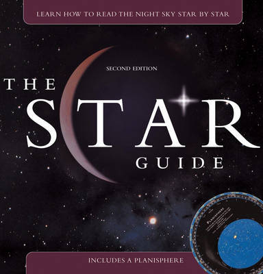 The Star Guide: Learn How To Read the Night Sky Star by Star by Robin Kerrod image