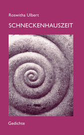 Schneckenhauszeit by Roswitha Ulbert image
