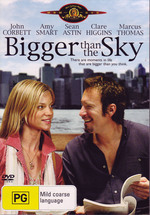 Bigger Than The Sky on DVD