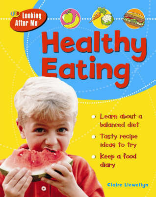 Healthy Eating by Claire Llewelyn