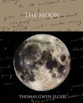 The Moon by Thomas Gwyn Elger