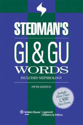 Stedman's GI and GU Words: With Nephrology Words