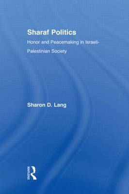 Sharaf Politics by Sharon D. Lang