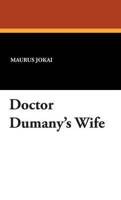 Doctor Dumany's Wife image
