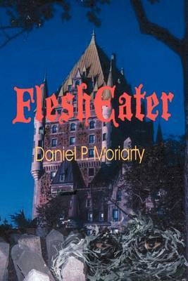 Flesheater by Daniel P. Moriarty image
