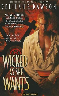 Wicked as She Wants by Delilah S Dawson
