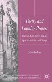 Poetry and Popular Protest by John Gardner