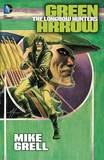 Green Arrow Longbow Hunters TP New Ed by Mike Grell