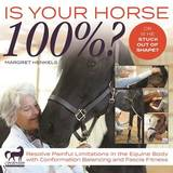 Is Your Horse 100%? by Margret Henkels