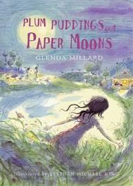 Plum Puddings and Paper Moons by Glenda Millard image