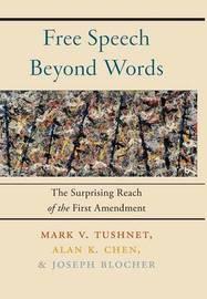 Free Speech Beyond Words by Mark V Tushnet