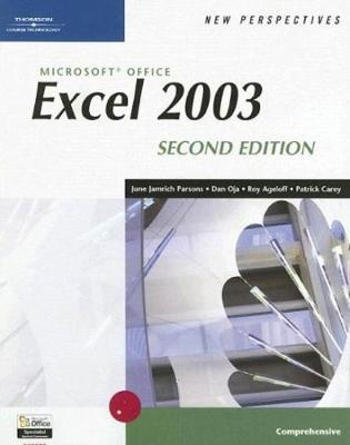 New Perspectives on Microsoft Office Excel 2003, Comprehensive, Second Edition by Roy Ageloff