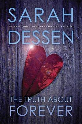 The Truth about Forever by Sarah Dessen image