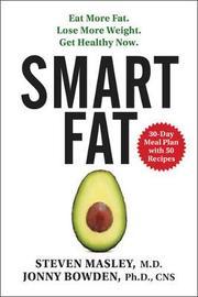 Smart Fat by Steven Masley
