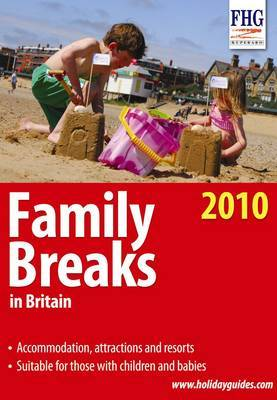 Family Breaks in Britain, 2010 by Anne Cuthbertson