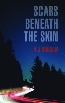 Scars Beneath the Skin by A.J. Duggan image