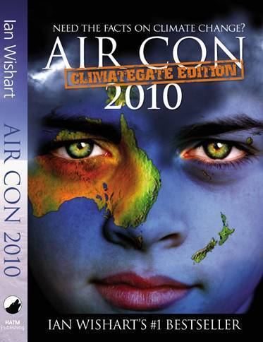 Air Con: Climategate 2010 Edition by Ian Wishart