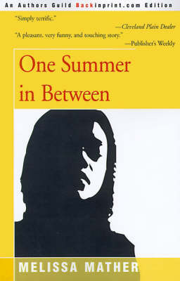 One Summer in Between by Melissa Mather