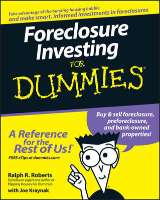 Foreclosure Investing For Dummies by Ralph R Roberts