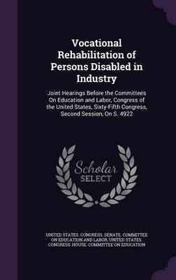 Vocational Rehabilitation of Persons Disabled in Industry image