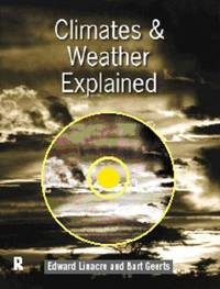 Climates and Weather Explained: An Introduction from Southern Perspective by Bart Geerts image