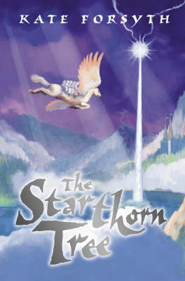 The Starthorn Tree by Kate Forsyth image