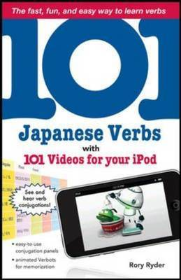 101 Japanese Verbs with 101 Videos for Your IPod by Rory Ryder image