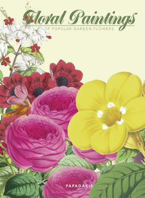 Floral Paintings: Of Popular Garden Flowers