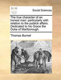 The True Character of an Honest Man by Thomas Burnet