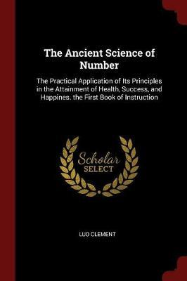 The Ancient Science of Number by Luo Clement image