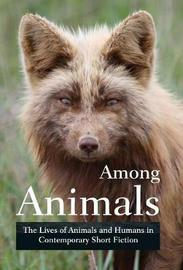 Among Animals by Midge Raymond image