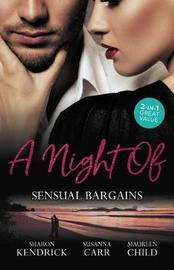 A Night Of Sensual Bargains/Finn's Pregnant Bride/A Deal With Benefits/After Hours With Her Ex by Susanna Carr