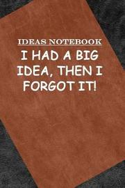 Ideas Notebook by George Allen