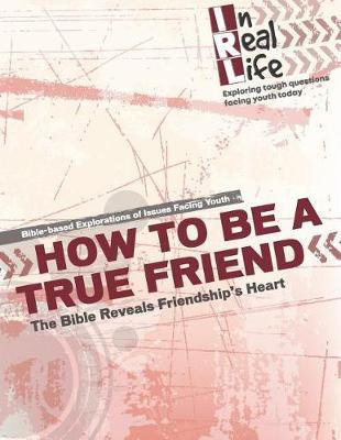 How to be a True Friend by The Pastoral Center