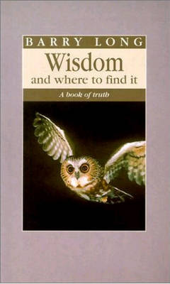 Wisdom and Where to Find it by Barry Long image