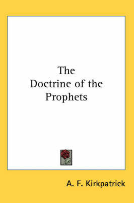 The Doctrine of the Prophets by A.F. Kirkpatrick