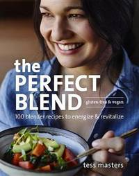 Perfect Blend by Tess Masters