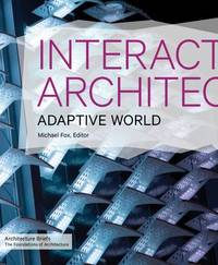 Interactive Architecture by Michael Fox