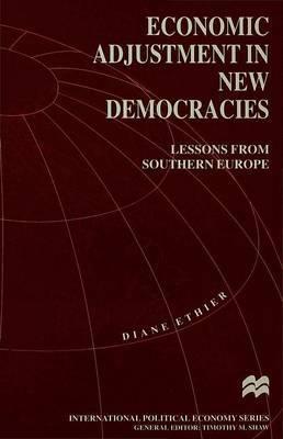 Economic Adjustment in New Democracies by Diane Ethier image