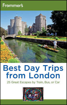 Frommer's Best Day Trips from London: 25 Great Escapes by Train, Bus or Car by Donald Olson image