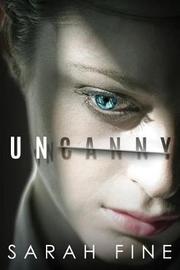 Uncanny by Sarah Fine