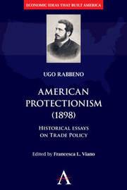 American Protectionism (1898) by Ugo Rabbeno