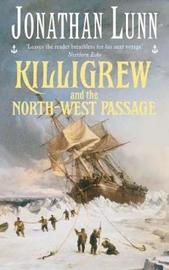 Killigrew and the North-west Passage by Jonathan Lunn image